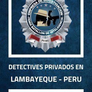 INVESTIGACIÓN PRIVADA FBI EN LAMBAYEQUE - PERU