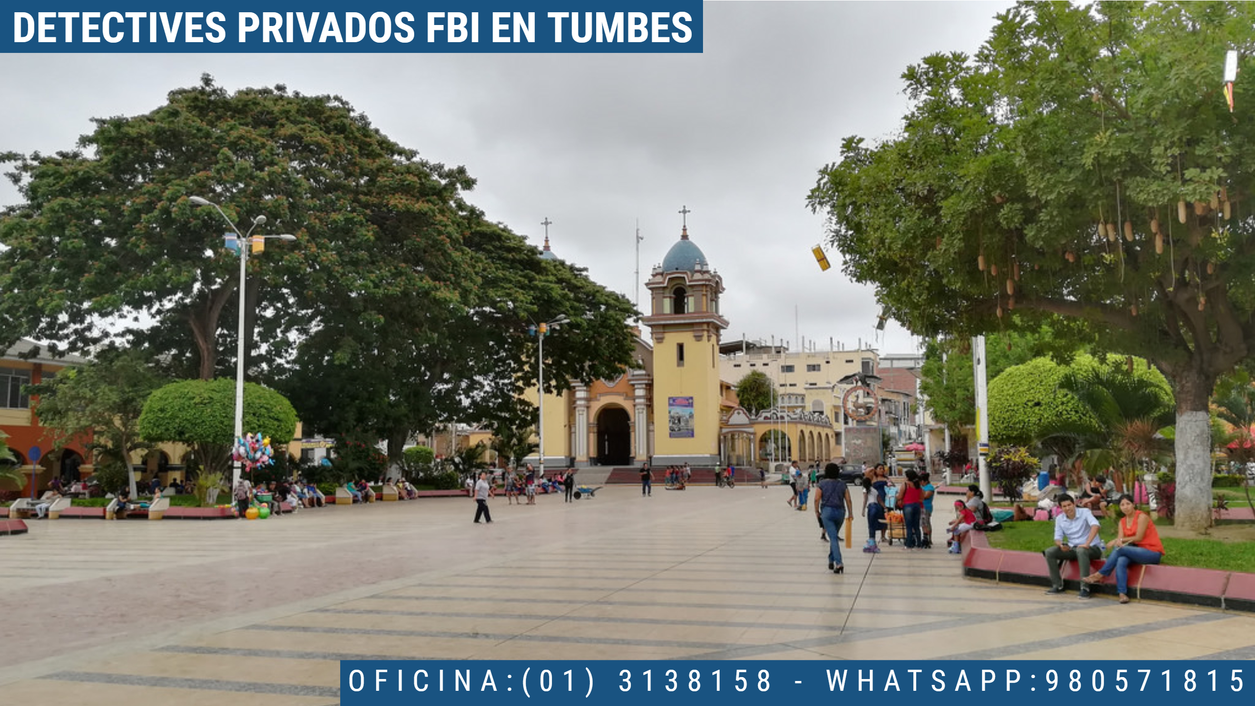 INVESTIGACIÓN PRIVADA FBI EN TUMBES - PERU